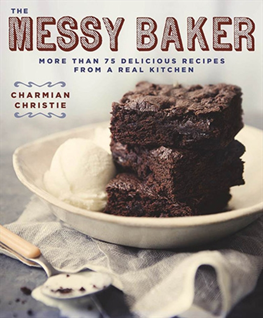 Messy Kitchen Menu: Try A Recipe From The Messy Baker Cookbook And Enter To