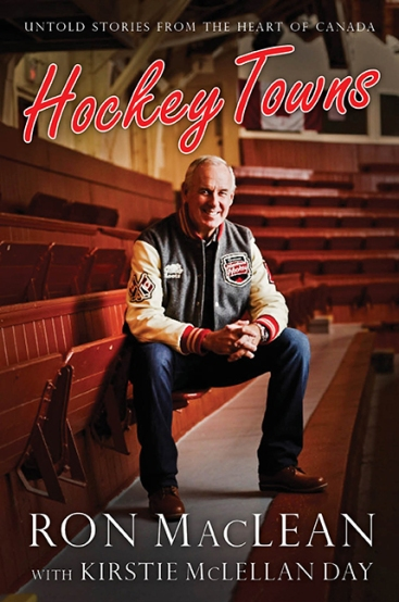 Hockey Towns by Ron Maclean