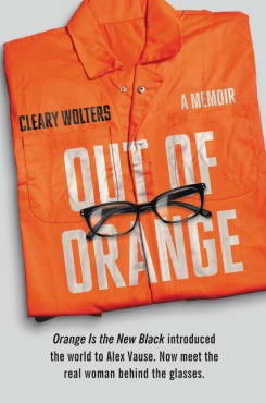 Out of Orange by Cleary Wolters