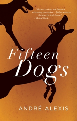 2015 Giller Prize Winner Fifteen Dogs Andre Alexis