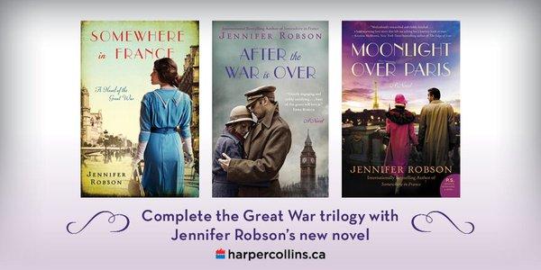 Jennifer Robson Great War Trilogy Moonlight Over Paris