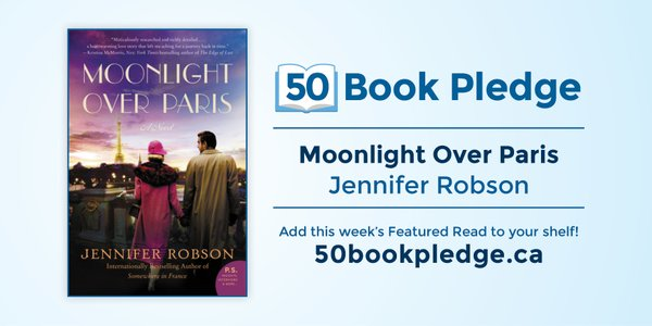 Moonlight Over Paris Jennifer Robson 50 Book Pledge Featured Read