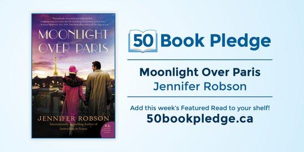 Moonlight Over Paris Jennifer Robson 50 Book Pledge Featured Read