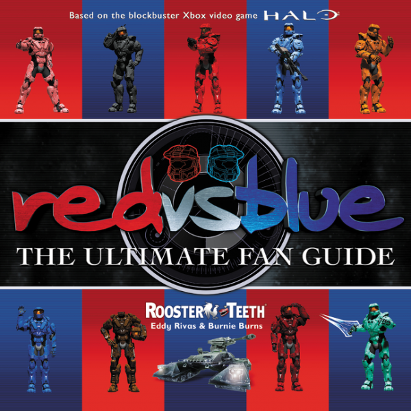 Red Vs Blue The Ultimate Fan Guide Rooster Teeth The Amazing Race