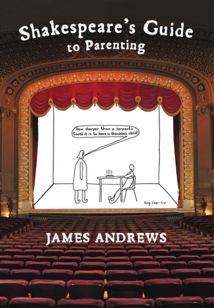 Andrews - Shakespeare's Guide to Parenting
