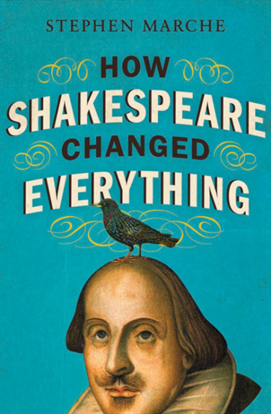 Marche - How Shakespeare Changed Everything