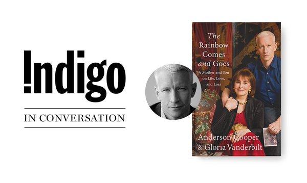 Anderson Cooper In Conversation Indigo Events