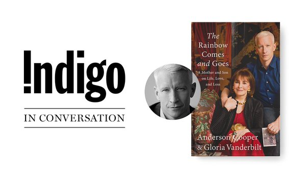 Anderson Cooper In Conversation Indigo Events