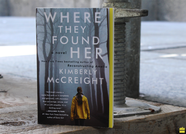 Where They Found Her Kimberly McCreight new paperback edition
