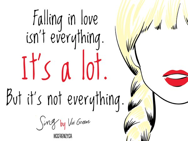 Sing Vivi Greene Quote HCC Frenzy