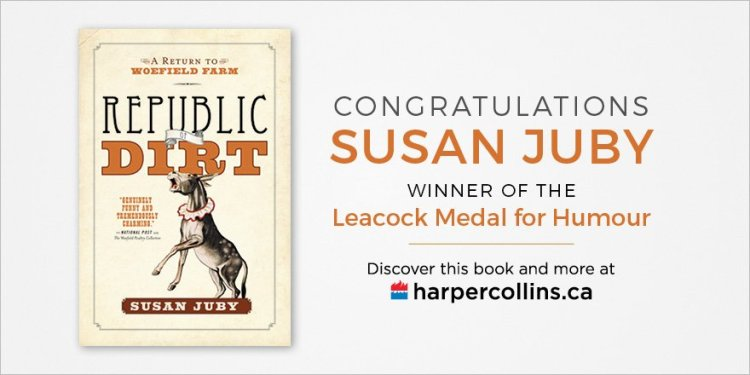Susan Juby Republic of Dirt wins 2016 Leacock Medal for Humour