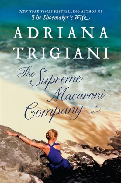 Trigiani - The Supreme Macaroni Company