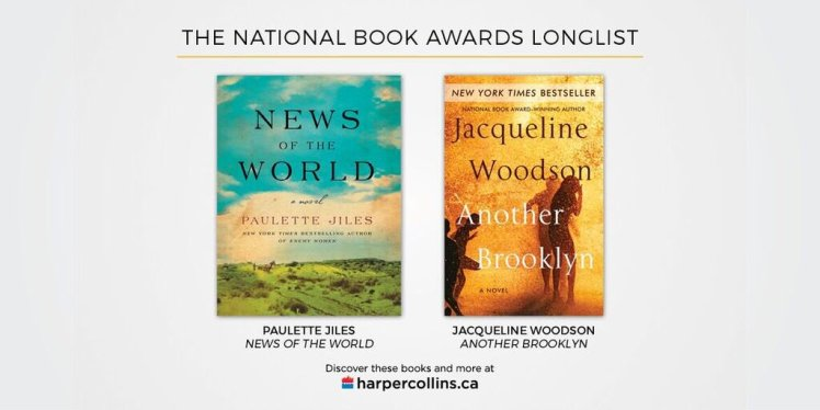national-book-awards-longlist-another-brooklyn-news-of-the-world-harpercollins