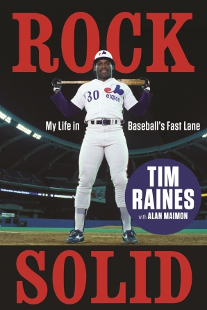 tim-raines-memoir-rock-solid