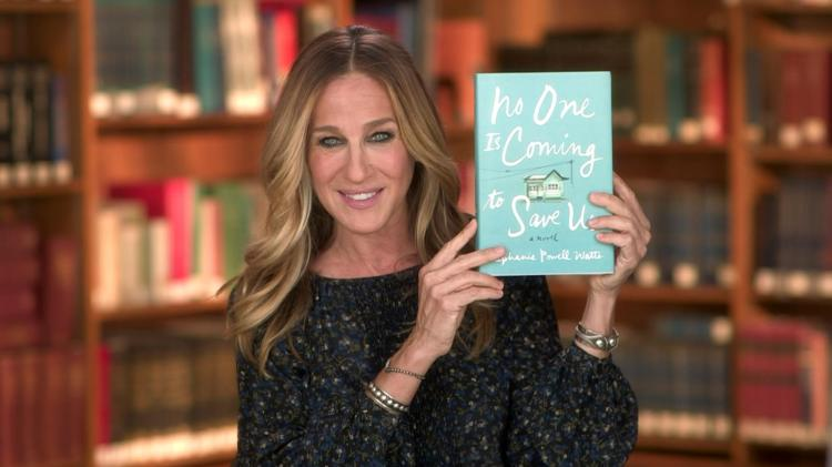 Sarah Jessica Parker No One is Coming to Save Us Book Club Pick