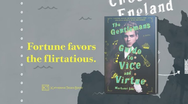 The Gentleman's Guide to Vice and Virtue Mackenzi Lee Video