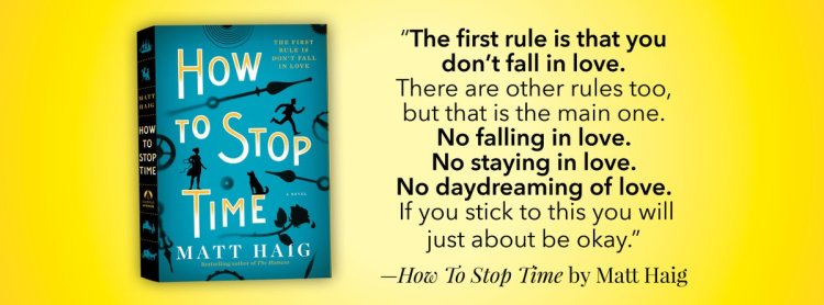 How to Stop Time Excerpt HarperCollins Canada